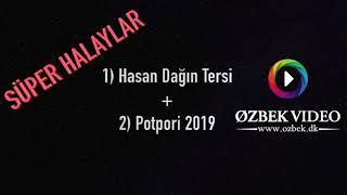 Hasan Dagin Tersi - Potpori 2019  (Nurettin Cicek,Resul & Aysan Kucukakin)