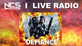 NCS: Live Stream 🎵 |Defiance Gameplay PVP / VIDEO /Gaming Music / Electronic Radio