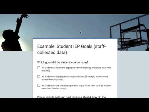 Google Forms Data Collection- Individual Student IEP Goal Progress ...