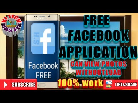 FREE FACEBOOK APP CAN VIEW PHOTOS EVEN WITHOUT LOAD