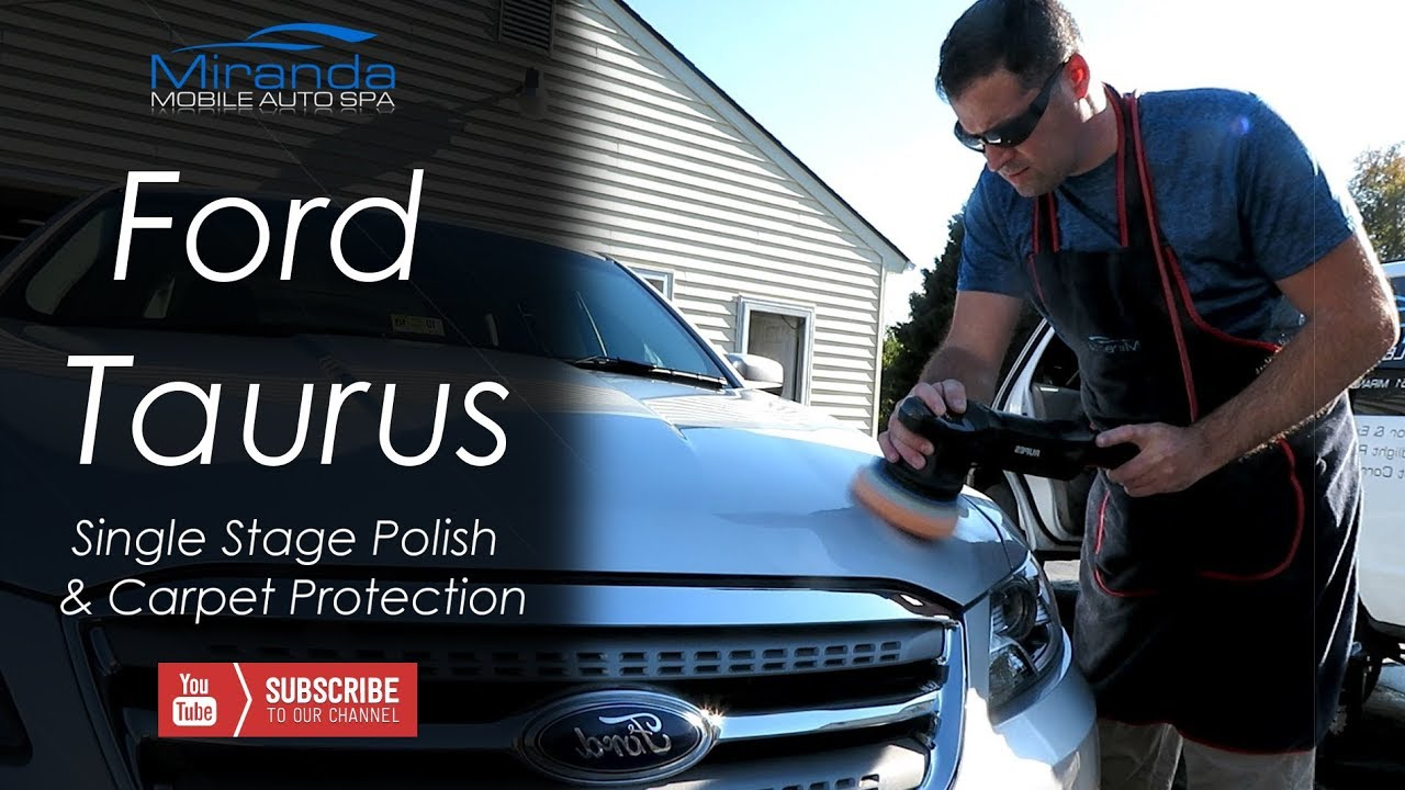 Interior And Exterior Detailing Carpet Protection Single Stage Polishing Ford Taurus Youtube