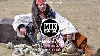 land of pirates ringtone || mbk ringtone