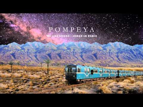 Клип POMPEYA - We Like Songs