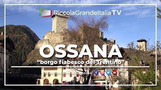 Ossana - Piccola Grande Italia