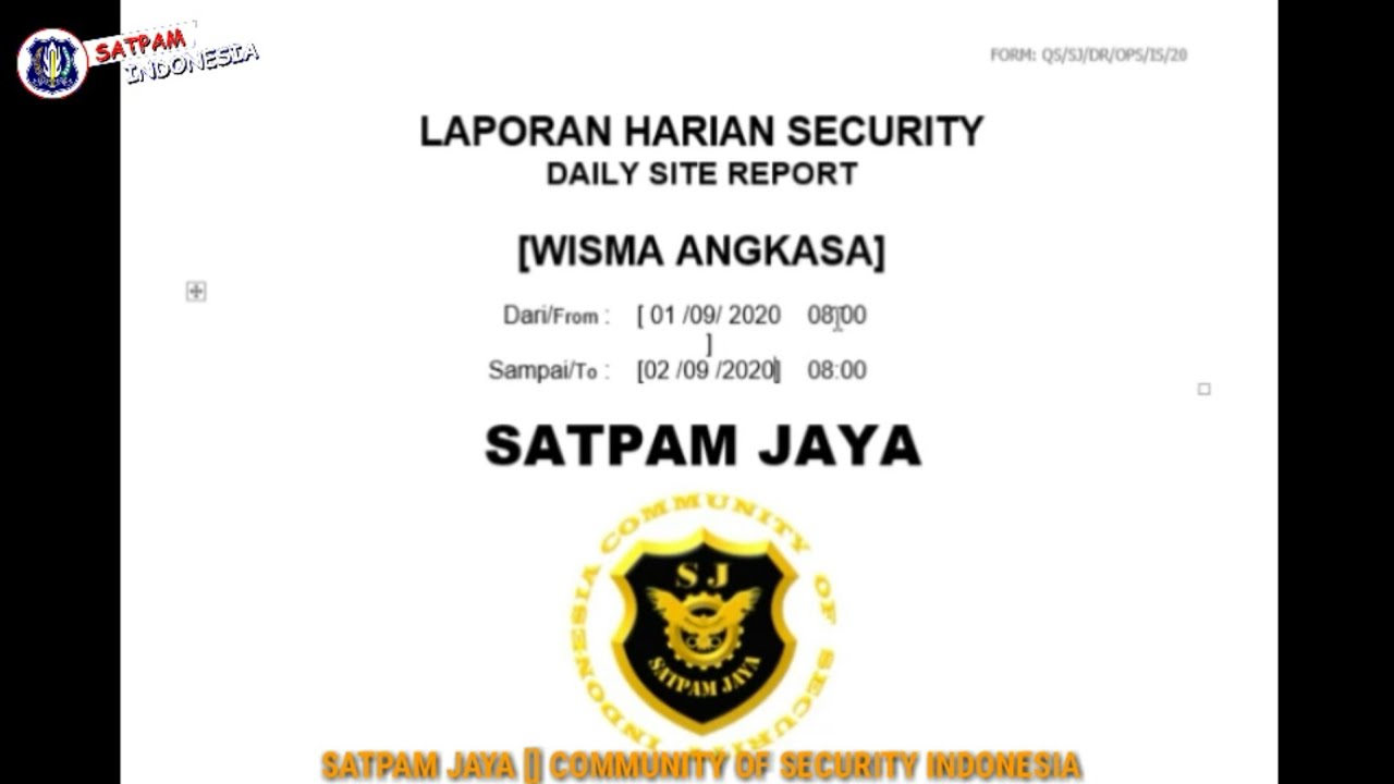 Cara Membuat Laporan Harian Security Daily Site Report Security Ilmu Satpam Youtube