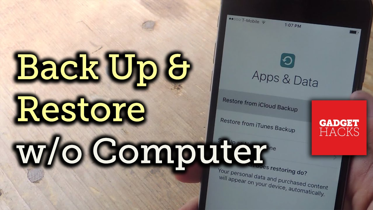 Back Up & Restore Your iPhone Without a Computer [How-To]
