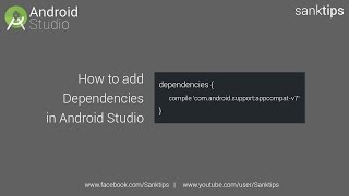 How to add Dependencies in Android Studio | Sanktips