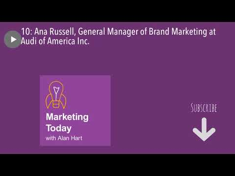 10: Ana Russell, General Manager of Brand Marketing at Audi of America Inc.