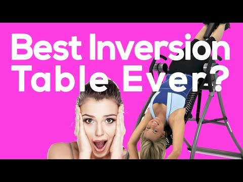 Best Inversion Table Reviews - 2017 [SHOCKING!] 👀