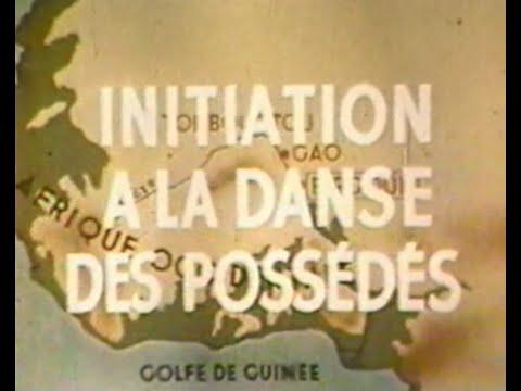 Jean Rouch - Initiation à la danse des possédés (1949)