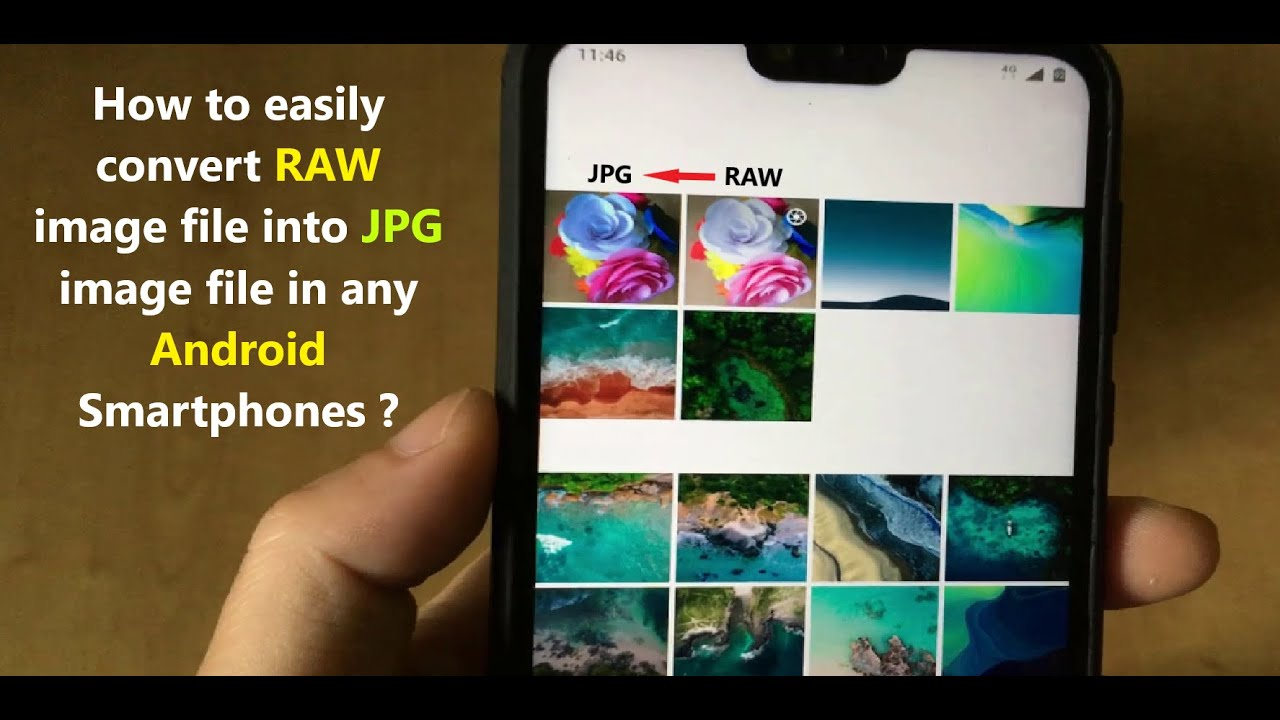 How To Easily Convert Raw Image File Into Jpg Image File In Any Android Smartphones Youtube Smartphone Converter Android