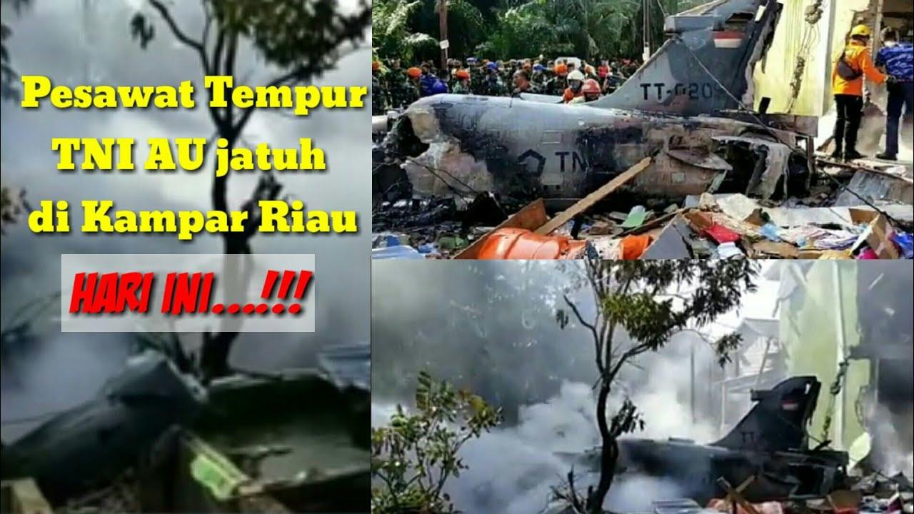 Pesawat tempur TNI AU jatuh di Kampar Riau Hari ini - YouTube