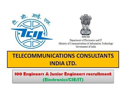100 Engineer/Jr Engineer (ECE,CSE,IT) | TCIL Recruitment 2017