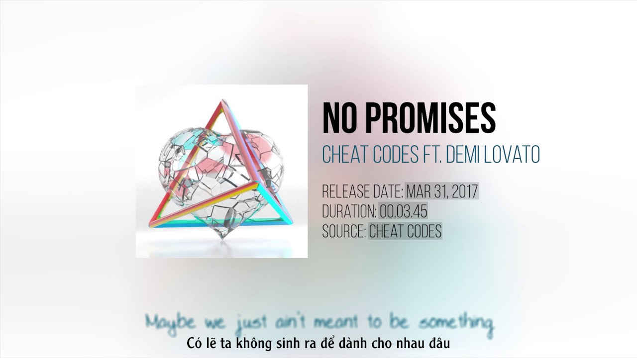 Lyrics + Vietsub] <b>No Promises</b> - <b>Cheat Codes</b> ft. Demi Lovato - YouTube