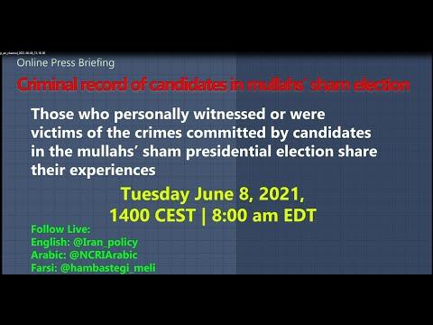 Iran Election 2021: Former MEK Political Prisoners Shed Light On Ebrahim Raisi's Criminal