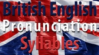 Syllables | Learn English | British English Pronunciation