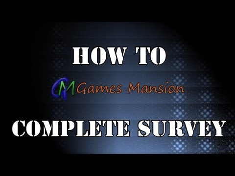 How to complete Survey