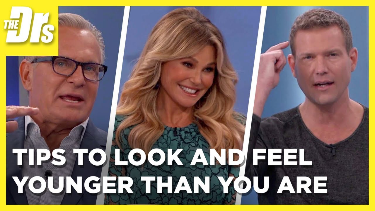Top Tips to Look and Feel Younger Than You Are