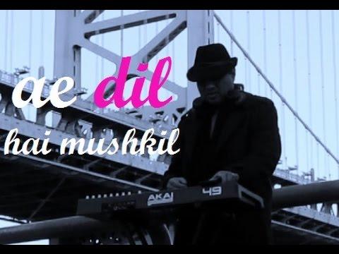 Ae Dil Hai Mushkil Instrumental Cover | Karan Johar | Aishwarya Rai Ranbir Kapoor |