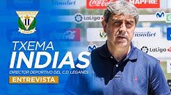 El director deportivo del C.D. Leganés TXEMA INDIAS responde a los periodistas