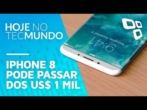 iPhone 8 pode passar dos US$ 1 mil - Hoje no TecMundo