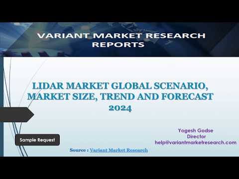 LiDAR Market Global Scenario, Market Size, Outlook, Trend and Forecast, 2015-2024-VMR