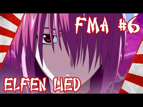FMA #6 - ELFEN LIED