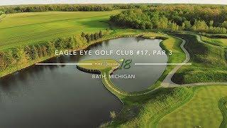 Eagle Eye Golf Club #17, Par 3 | Pure Michigan 18