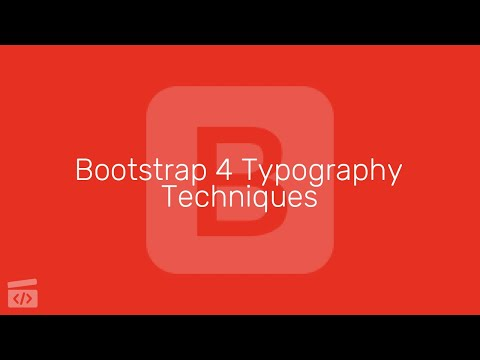 Bootstrap 4 Typography Techniques