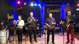 A Night In Tunisia - The Cannonball Band ft. Dr. Teodross Avery