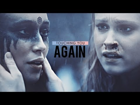 Clarke & Lexa | Touching you again
