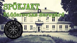 SPÖKJAKT - RIDDERVIKS GÅRD