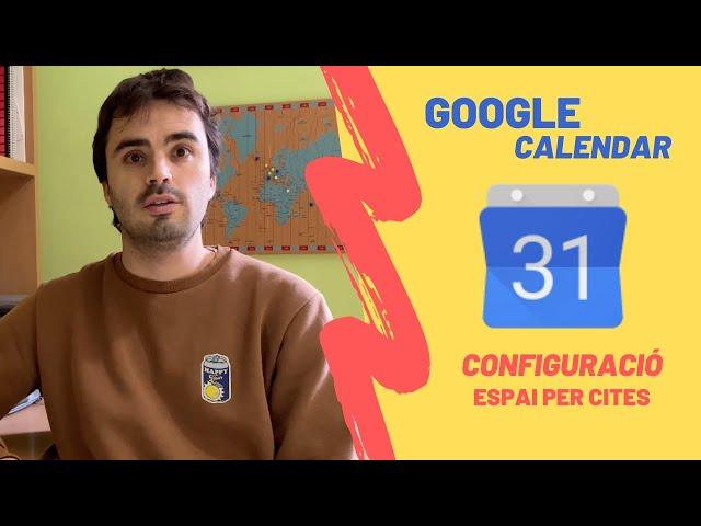 """📅 Com crear """"Espais per a cites"""" amb Google Calendar"""