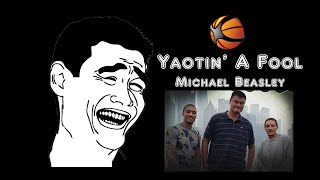 Yaotin' A Fool | CBA 2014-15 | Shaqtin' A Fool China Version | Michael Beasly Special