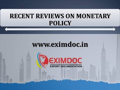 RECENT REVIEWS ON MONETARY POLICY