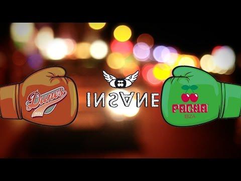 Insane Promo - Pacha Ibiza Vs Dunes 2014