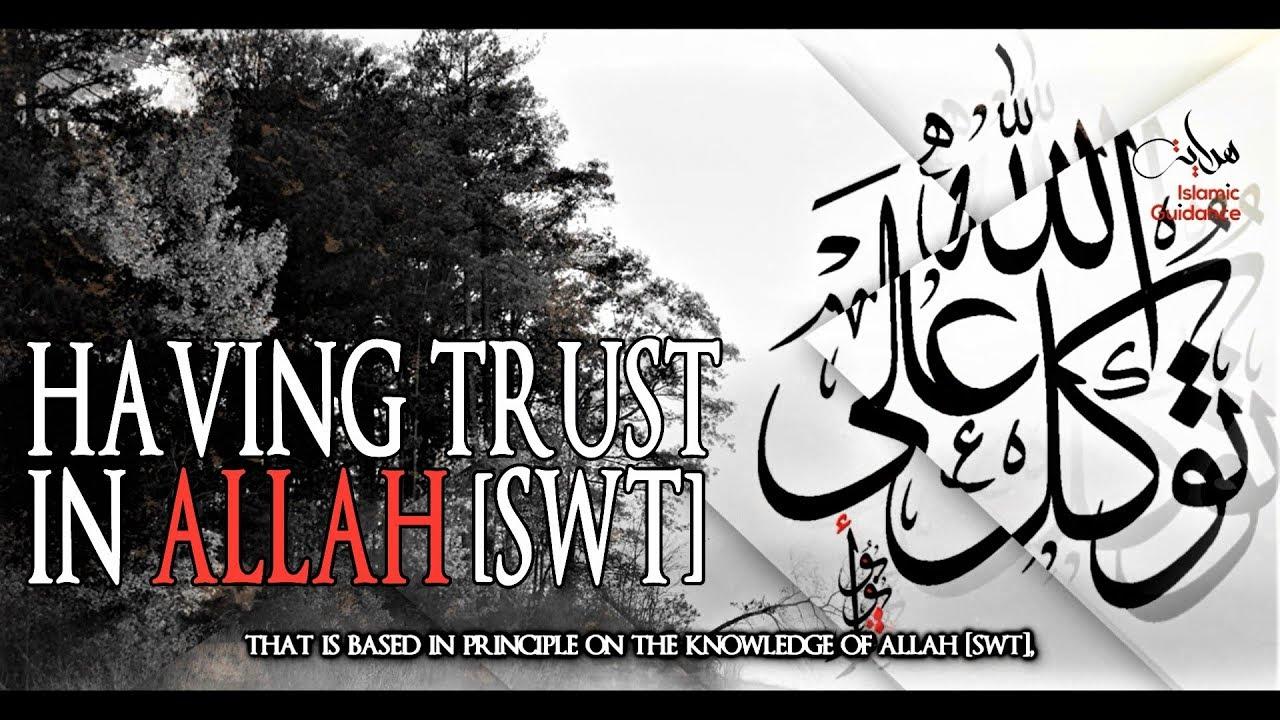 Tawakkul - Having Trust In Allah