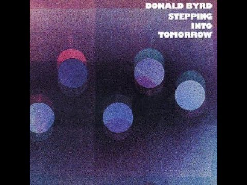 Donald Byrd   Steppin