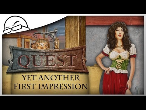 The Quest - Yet Another First Impression