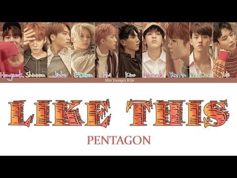 PENTAGON (펜타곤) - Like This (Color Coded Lyrics Han|Rom|Eng)