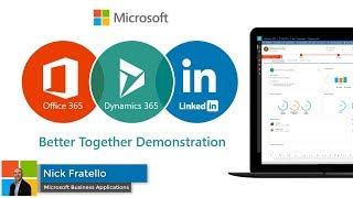 Office 365 + Dynamics 365 + LinkedIn = Microsoft Dynamics 365 Relationship Analytics for sales demo