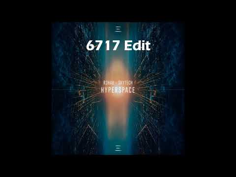 R3HAB x Skytech - HYPERSPACE (6717 Double Edit)
