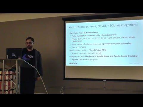 #BDAM: Simplifying big data analytics with Apache Kudu, by Mike Percy - Cloudera