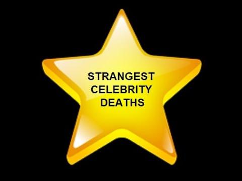 STRANGE CELEBRITY DEATHS - YouTube