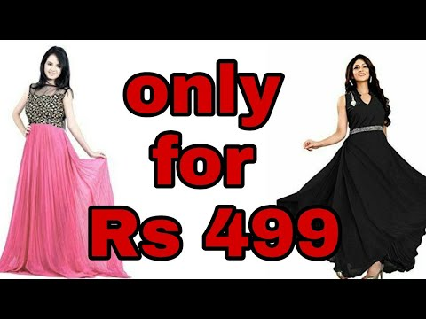 24dc8e57a Buy party gown only for 499/-best online price/cheapest gown rates/must  watch/retail price