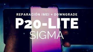 Reparar IMEI P20 Lite ANE-LX3 + Downgrade con Sigma Directo