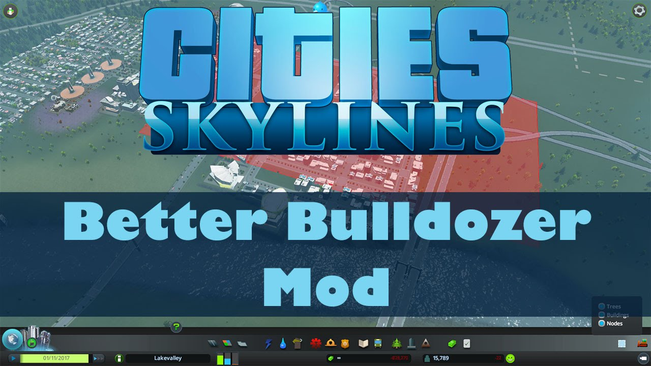Cities Skylines Mods 10 Better Bulldozer Mod Youtube