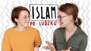 W co wierzą MUZUŁMANIE? I kim są? Z Anią Wilczyńską z islamistablog.pl