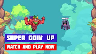 Super Goin' Up · Game · Gameplay