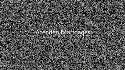 Acenden Mortgages | Business Partners | Ratings Agency Overview | IT infrastructure | Loan boarding